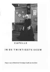 Capelle in de Twintigste Eeuw