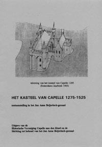 Het Kasteel van van Capelle 1725 - 1525 1e Deel